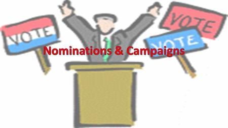 The Big Picture The Nomination – the official endorsement of a candidate for office by a political party; for success, requires momentum, money, and media.