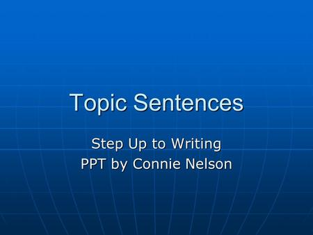 step up to writing topic sentences