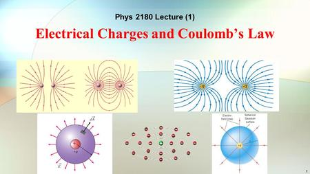 Electrical Charges and Coulomb's Law