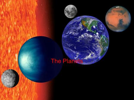 The Planets Mercury is the smallest terrestrial planet and the closest to the Sun. During its day, Mercury is, 800° F. Mercury's night temperature is.