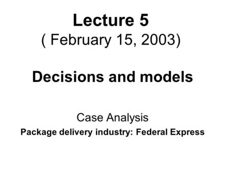 Case Analysis of Federal Express
