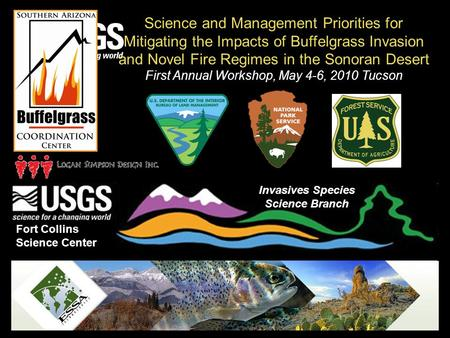 U.S. Department of the Interior U.S. Geological Survey Fort Collins Science Center Invasives Species Science Branch Science and Management Priorities for.