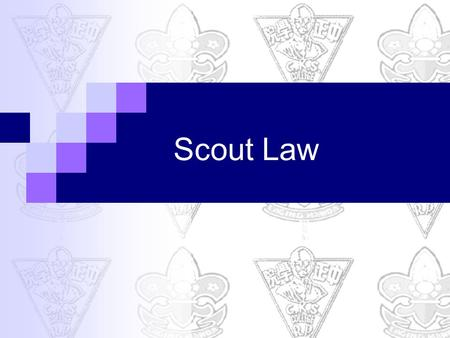 Scout Law.