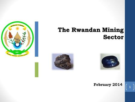 1 The Rwandan Mining Sector February 2014. I. Geologic context 2 The Kibaran belt Simplified geology map of Rwanda.