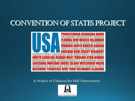 Convention of States Project A Project of Citizens for Self-Governance.