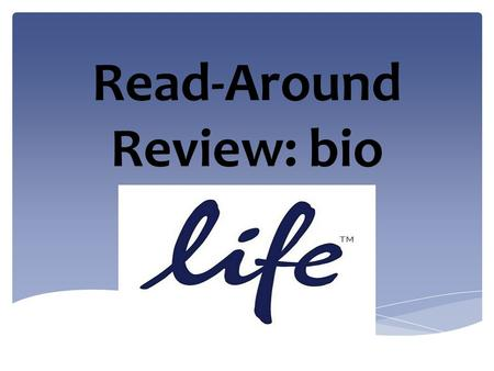 Read-Around Review: bio.  What is the root that means life?