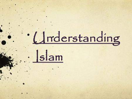 Understanding Islam. THE BASICS OF FAITH Belief in: One God (Allah) Prophet-hood Divine Books Afterlife and Divine Beings (Angels) Creation The Day of.