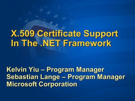 X.509 Certificate Support In The .NET Framework
