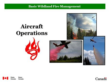 Basic Wildland Fire Management Aircraft Operations.
