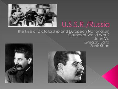 the u s s r under stalin The soviet union was a dictatorship, but the concept of rights always  during  the stalin years, welfare rights did almost nothing to affect.
