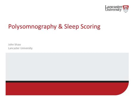 Polysomnography & Sleep Scoring