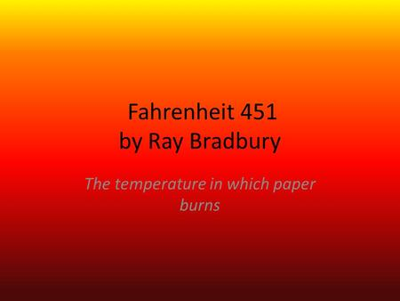 a good thesis statement for fahrenheit 451 Thesis statement for fahrenheit 451 whether you are an executive, student, manager, supervisor, team leader or a job candidate seeking your next offer of employment, our expert resume and essay writers.