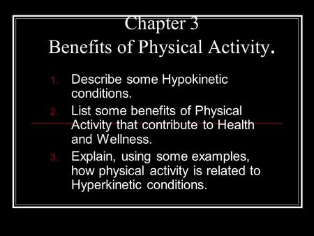 Chapter 3 Benefits of Physical Activity.