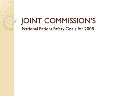 National Patient Safety Goals for 2008