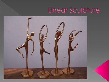  A three-dimensional form  There are several ways to create sculptures.  Here are some design concepts and examples.