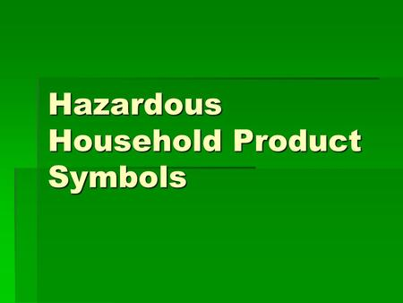 Hazardous Household Product Symbols