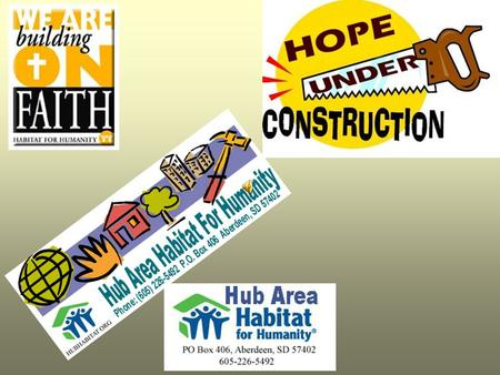 A Milestone for Habitat for Humanity in 2005 1993 – A beginning!