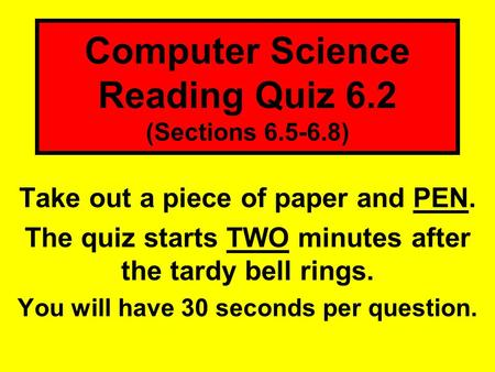 Computer Science Reading Quiz 6.2 (Sections )