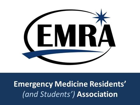Emergency Medicine Residents' (and Students') Association.