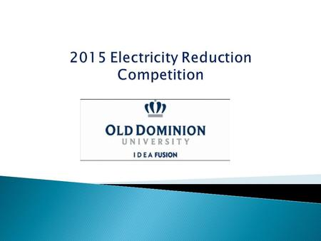 1. What is an electricity reduction competition? 2. Why host a competition? 3. Is there a organization/ program set up for this? a) What is CCN? 4. How.
