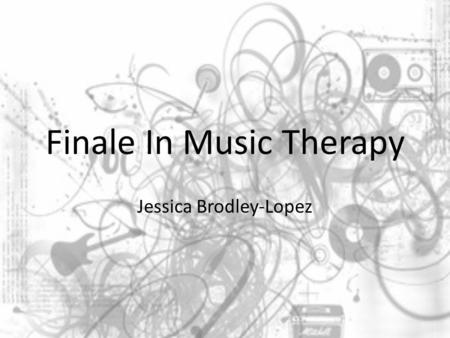 "Finale In Music Therapy Jessica Brodley-Lopez. ""Imagine"" Imagine there's no Heaven It's easy if you try No hell below us Above us only sky Imagine all."