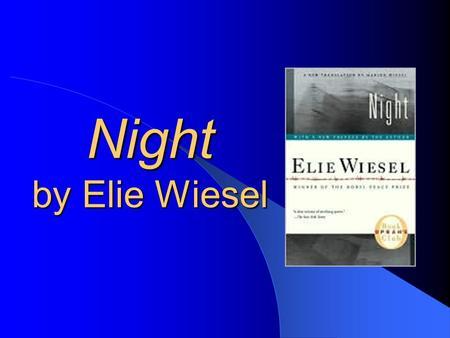 "Night by Elie Wiesel. Why are we reading it? It's a memoir It's a reminder of what happened so history does not repeat itself – ""He [Elie] tells the story,"
