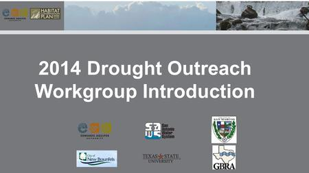2014 Drought Outreach Workgroup Introduction.
