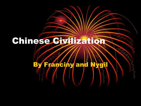 Chinese Civilization By Franciny and Nygil. Zhou, Qin, and Han dynasties The Zhou rulers didn't create a centralized government. Instead they granted.