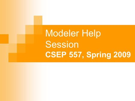 Modeler Help Session CSEP 557, Spring 2009. Help Session Overview The Modeler Application Modeler Code Overview Constructing Your Model Hierarchical Modeling.