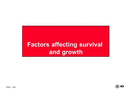 Factors affecting survival and growth FS0501 12000.