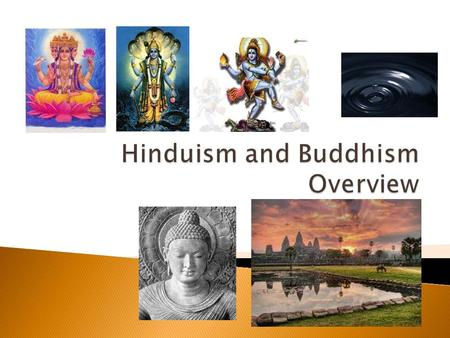 an overview of hinduism The four denominations of hinduism a splendrous lotus with four superb petals for over 200 years, western scholars have struggled to understand hinduism, a faith.