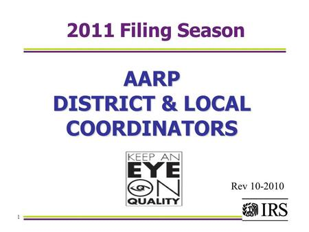 1 2011 Filing Season AARP DISTRICT & LOCAL COORDINATORS Rev 10-2010.
