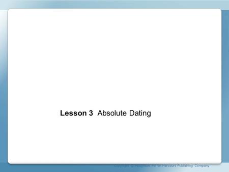 Unit 7 Lesson 3 Absolute Dating
