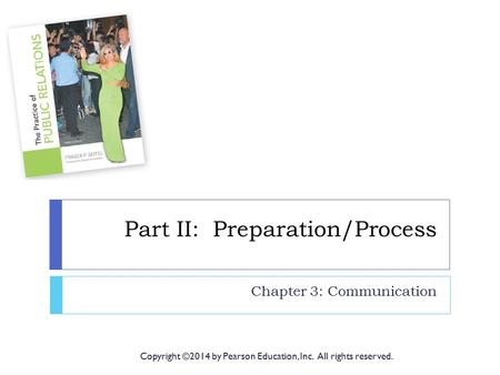 Part II: Preparation/Process
