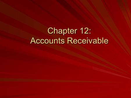 Chapter 12: Accounts Receivable. ©The McGraw-Hill Companies, Inc. 2 of 46 Accounts Receivable In Chapter 11, you learned how to use Peachtree's Purchases/Receive.