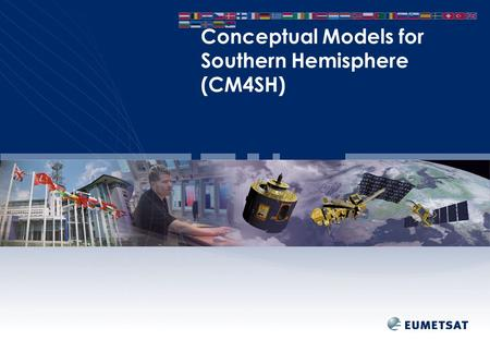 Conceptual Models for Southern Hemisphere (CM4SH).