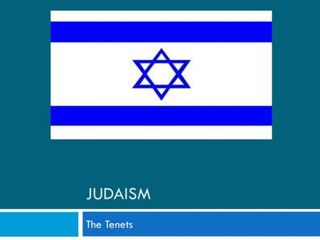 "JUDAISM The Tenets. 2 EARLIEST KNOWN WORLD CIVILIZATIONS  3100 BC: Nile River Valley (Egypt)  3000 BC: Tigris-Euphrates River Valley (Iraq) – ""Fertile."