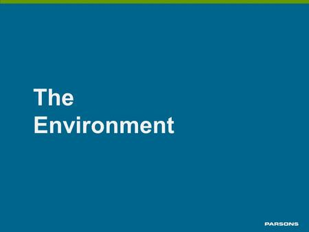 The Environment. The business environment  The critical infrastructure business environment has changed Information Technology offers opportunity for.