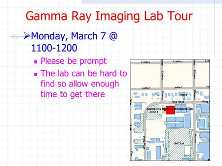 Gamma Ray Imaging Lab Tour
