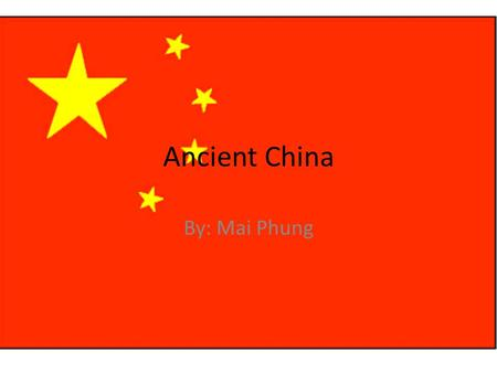 Ancient China By: Mai Phung. Education Religion Architecture Art.