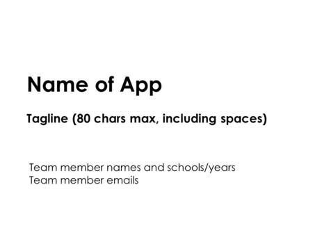 Mobile Application Design and Development Your App Name Northeastern University1 Name of App Tagline (80 chars max, including spaces) Team member names.