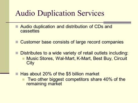Audio Duplication Services