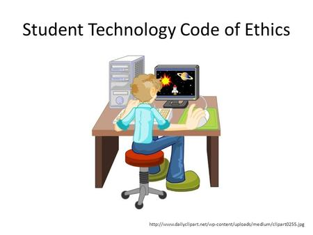 Student Technology Code of Ethics