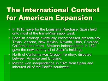 The International Context for American Expansion