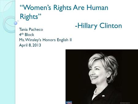"rhetorical analysis on hillary clinton s women s rights are human s rights speech Rhetorical analysis of hillary clinton's speech, women's rights are human  "" tragically, women are most often the ones whose human rights are violated   hillary is the first lady and senator, she shows credibility as an."