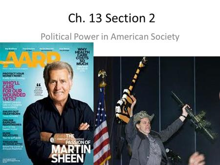 Ch. 13 Section 2 Political Power in American Society.