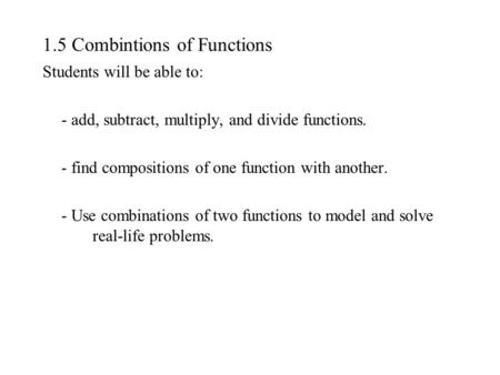 1.5 Combintions of Functions