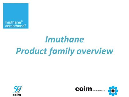Imuthane Product family overview