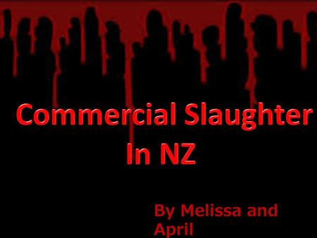 By Melissa and April. Access to meat that meets religious beliefs Exported Halal meat = more money for NZ economy Prevents spread of disease due to.