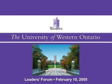 Leaders' Forum February 10, 2005. Attracting, Recruiting, and RETAINING Faculty Members & New Leaders Leaders' Forum February 10, 2005.